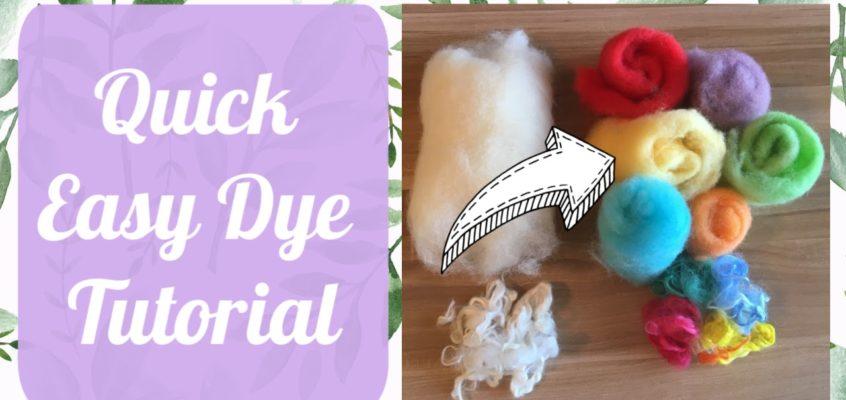 Easy Wool Dyeing Tutorial